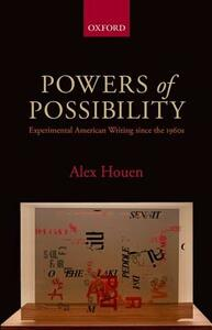 Powers of Possibility: Experimental American Writing since the 1960s - Alex Houen - cover