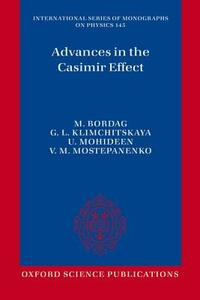 Advances in the Casimir Effect - Umar Mohideen,Galina Leonidovna Klimchitskaya,Michael Bordag - cover