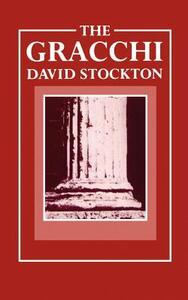 The Gracchi - David Stockton - cover