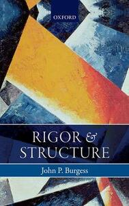 Rigor and Structure - John P. Burgess - cover