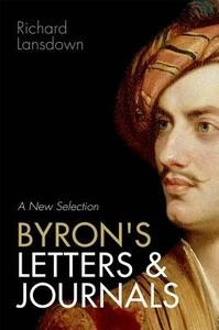 Byron's Letters and Journals: A New Selection - cover