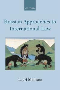 Russian Approaches to International Law - Lauri Malksoo - cover