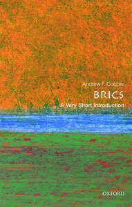 The BRICS: A Very Short Introduction - Andrew F. Cooper - cover