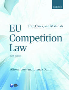 EU Competition Law: Text, Cases, and Materials - Alison Jones,Brenda Sufrin - cover