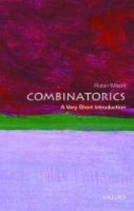 Combinatorics: A Very Short Introduction - Robin Wilson - cover
