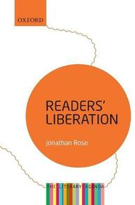 Readers' Liberation: The Literary Agenda - Jonathan Rose - cover