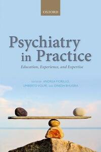 Psychiatry in Practice: Education, Experience, and Expertise - cover