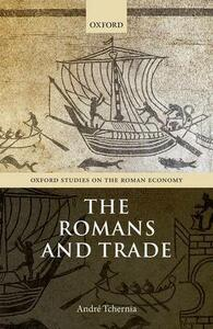 The Romans and Trade - Andre Tchernia - cover