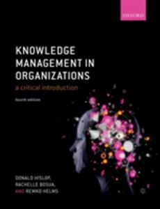 Knowledge Management in Organizations: A critical introduction - Donald Hislop,Rachelle Bosua,Remko Helms - cover