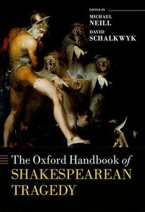 The Oxford Handbook of Shakespearean Tragedy - cover