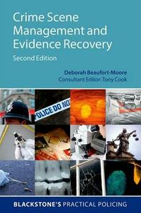 Crime Scene Management and Evidence Recovery - Deborah Beaufort-Moore - cover