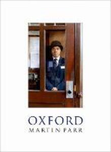 Oxford - Martin Parr,Simon Winchester - cover