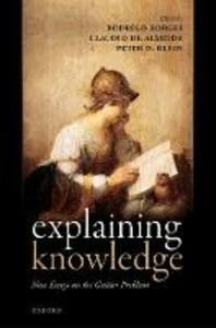 Explaining Knowledge: New Essays on the Gettier Problem - cover