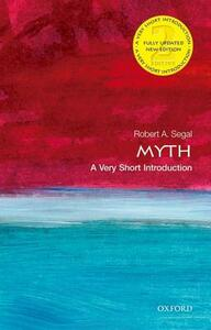 Myth: A Very Short Introduction - Robert Segal - cover