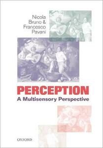 Perception: A multisensory perspective - Nicola Bruno,Francesco Pavani - cover