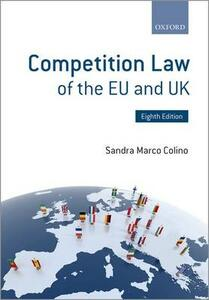 Competition Law of the EU and UK - Sandra Marco Colino - cover