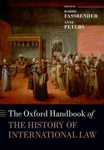 The Oxford Handbook of the History of International Law - cover