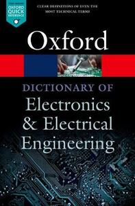 A Dictionary of Electronics and Electrical Engineering - Andrew Butterfield,John Szymanski - cover
