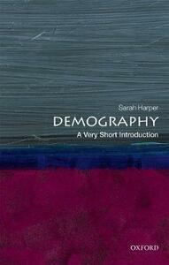 Demography: A Very Short Introduction - Sarah Harper - cover
