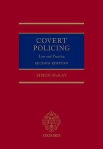 Covert Policing: Law and Practice - Simon McKay - cover