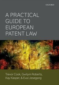 A Practical Guide to European Patent Law - Trevor Cook,Gwilym Roberts,Kay Kasper - cover