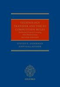 Technology Transfer and the EU Competition Rules - Steven D. Anderman,John Kallaugher - cover