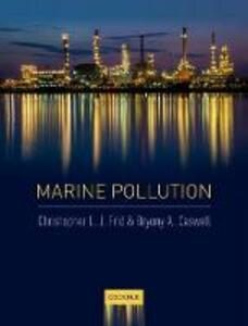 Marine Pollution - Christopher L. J. Frid,Bryony A. Caswell - cover