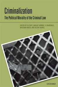 Criminalization: The Political Morality of the Criminal Law - cover