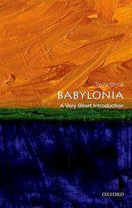 Babylonia: A Very Short Introduction - Trevor Bryce - cover
