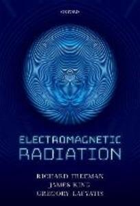 Electromagnetic Radiation - Richard R. Freeman,James A. King,Gregory P. Lafyatis - cover