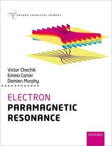 Electron Paramagnetic Resonance - Victor Chechik,Emma Carter,Damien M. Murphy - cover