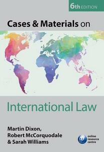 Cases & Materials on International Law - Martin Dixon,Robert McCorquodale,Sarah Williams - cover