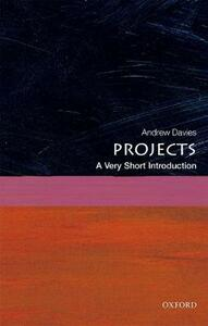 Projects: A Very Short Introduction - Andrew Davies - cover