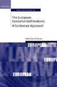 The European Fundamental Freedoms: A Contextual Approach - Pedro Caro de Sousa - cover