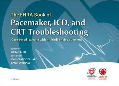The EHRA Book of Pacemaker, ICD, and CRT Troubleshooting: Case-based learning with multiple choice questions - cover