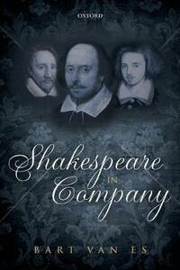 Shakespeare in Company - Bart van Es - cover