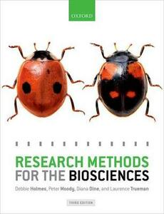 Research Methods for the Biosciences - Debbie Holmes,Peter Moody,Diana Dine - cover