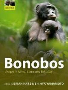 Bonobos: Unique in Mind, Brain, and Behavior - cover