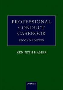 Professional Conduct Casebook - Kenneth Hamer - cover
