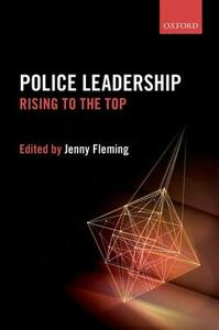 Police Leadership: Rising to the Top - cover