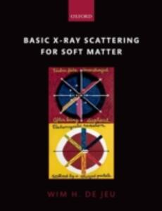 Basic X-Ray Scattering for Soft Matter - Wim H. de Jeu - cover