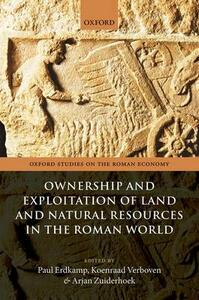 Ownership and Exploitation of Land and Natural Resources in the Roman World - cover