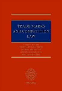 Trade Marks and Competition Law - Alison Firth,Jonathan Griffiths,Spyros M. Maniatis - cover