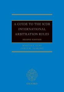 A Guide to the ICDR International Arbitration Rules - Martin F. Gusy,James Martin Hosking,Franz T. Schwarz - cover