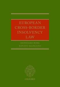 European Cross-Border Insolvency Law - Reinhard Bork,Renato Mangano - cover