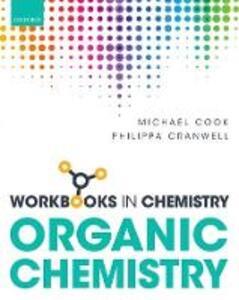 Workbook in Organic Chemistry - Michael Cook,Philippa Cranwell - cover