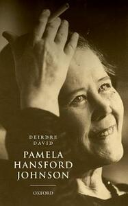Pamela Hansford Johnson: A Writing Life - Deirdre David - cover
