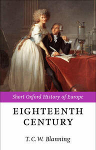 The Eighteenth Century: Europe 1688-1815 - cover