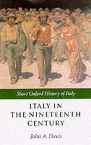Italy in the Nineteenth Century: 1796-1900 - cover