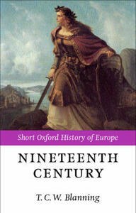 The Nineteenth Century: Europe 1789-1914 - cover